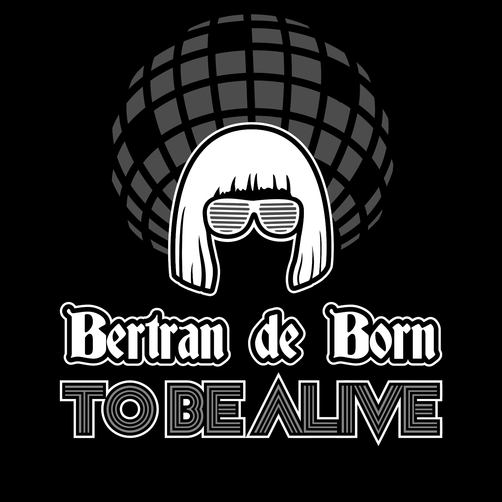Bertran de Born To Be Alive